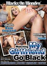 WatchingMyGirlfriendGoBlack
